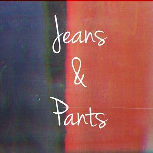 Pants - Jeans and Pants